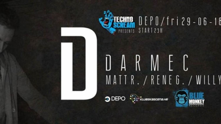 Techno Scream presents Darmec at DEPOklub Događanja Zagreb