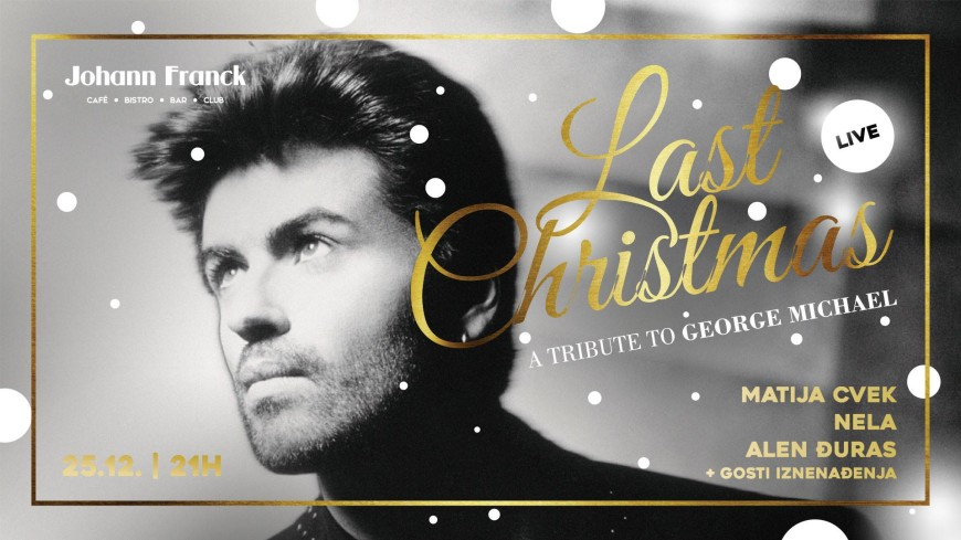 Last Christmas: Tribute to George Michael LIVE Bars Zagreb