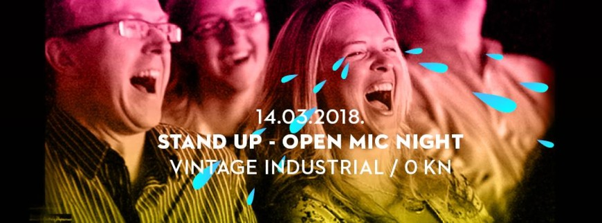 Stand Up - Open Mic Night I 14/3/2018 I Vintage Industrial