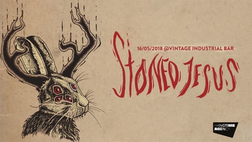 Stoned Jesus - 16/05/2018 @Vintage Industrial Bar