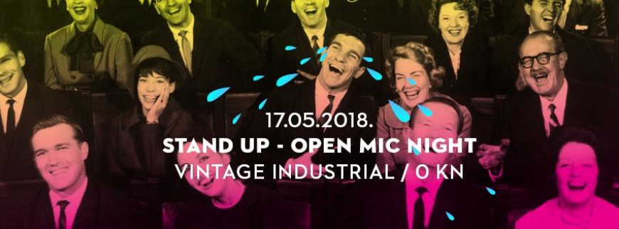 Stand Up - Open Mic Night I 17/5/2018 I Vintage Industrial
