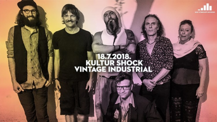 Kultur Shock I 18/7/18 Vintage Industrial Events Zagreb