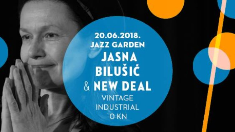 Jazz Garden: Jasna Bilušić & New Deal I 20/6/18 VIB Events Zagreb
