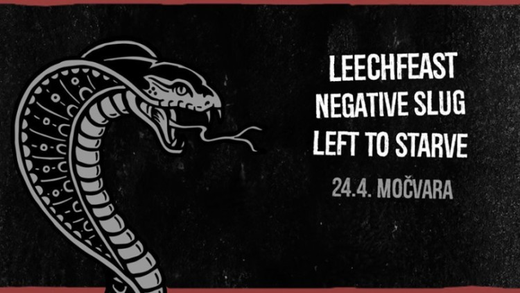 Sludge doom misa: Leechfeast, Negative Slug, Left to Starve Events Zagreb