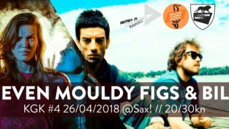 Seven Mouldy Figs & Bilk // KGK #4 - 26/04/2018 @Sax! Events Zagreb