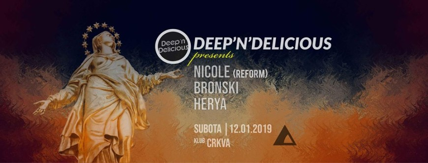 Deep'n'Delicious w/ Nicole (Reform)