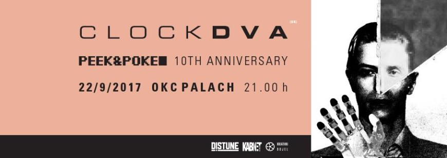 CLOCK DVA (UK) - Peek&Poke - 10th anniversary