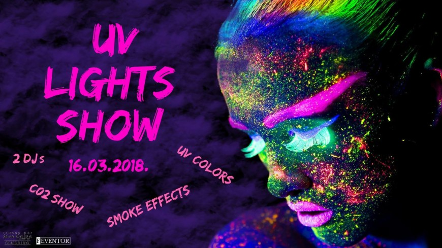 UV Lights SHOW