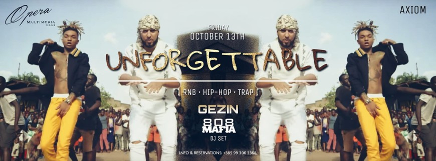 Unforgettable // OPERA CLUB // 808 Mafia
