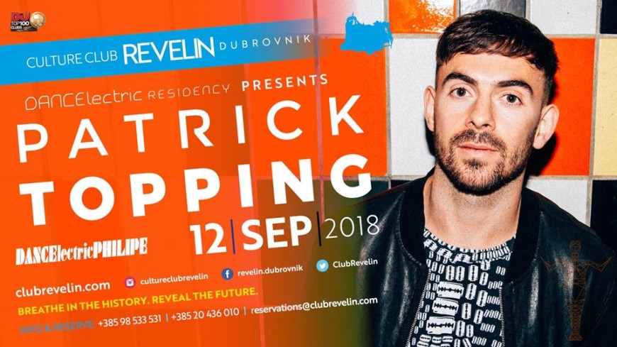 Patrick Topping at DANCEϟectric Residency Bars Dubrovnik