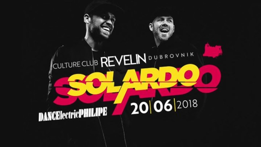 Solardo at DANCEϟectric Residency Bars Dubrovnik