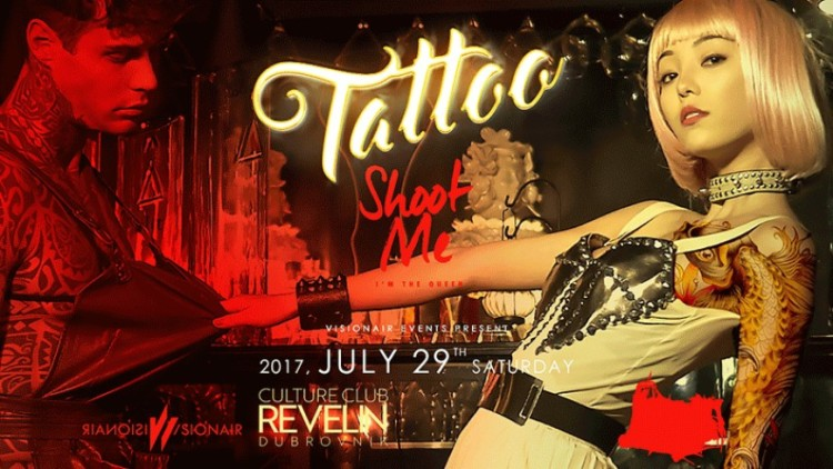 Tattoo by Visionair @Culture Club Revelin Events Dubrovnik