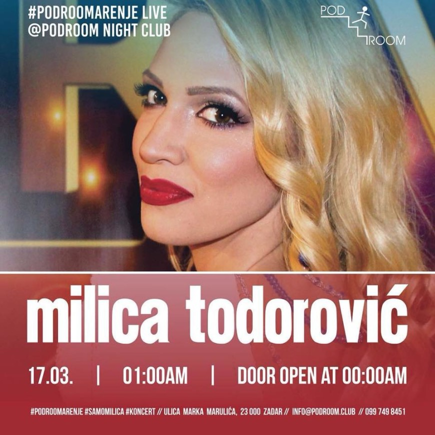 MILICA TODOROVIĆ Live @ Podroom Night Club