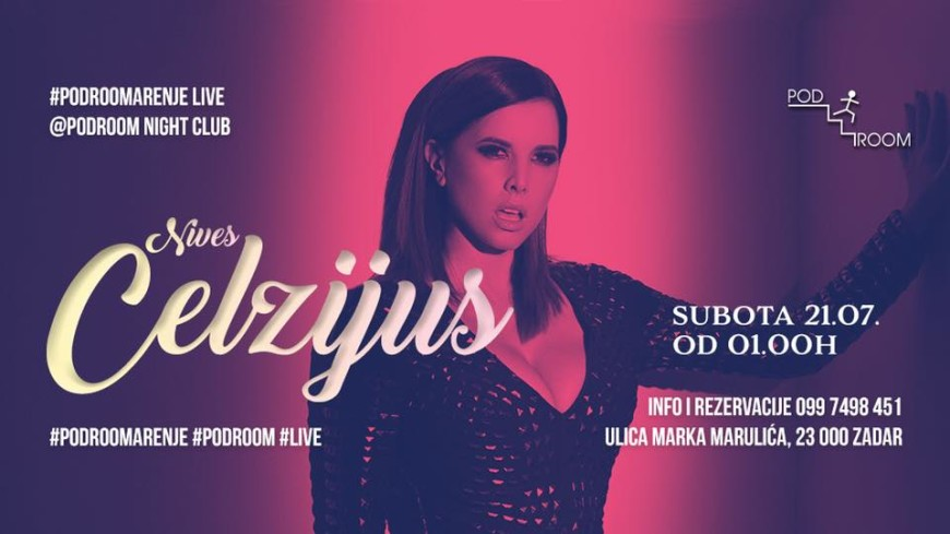 NIVES CELZIJUS Live @ Podroom night club