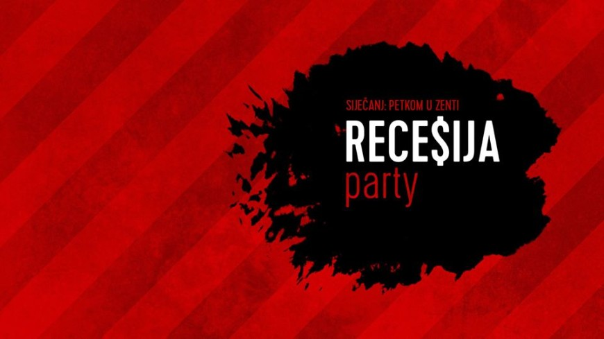Recesija party at Zenta Club