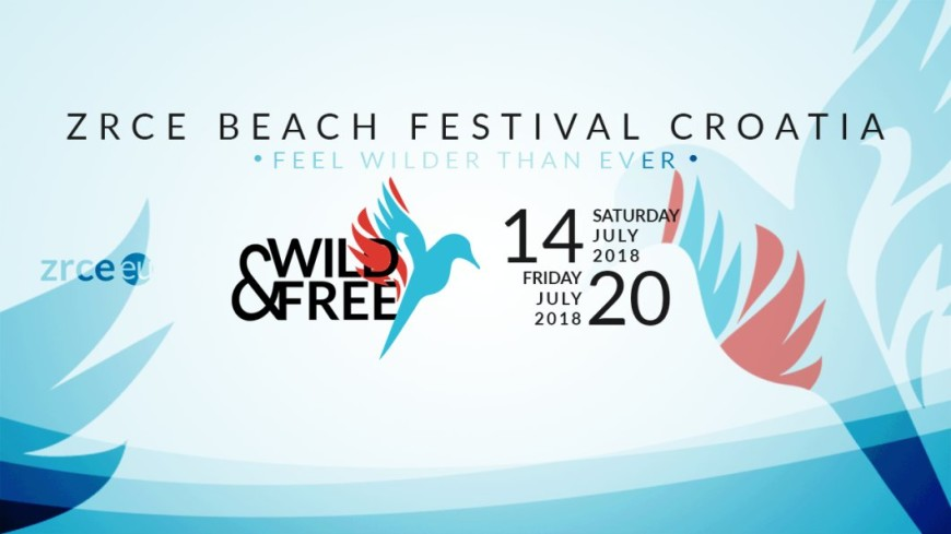 Zrce Beach Festival Wild&Free 2018 (OFFICIAL)